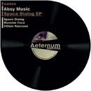 Space Dialog EP/Absy Music