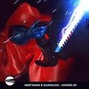 Heroes EP/Damolh33 & Hertzman