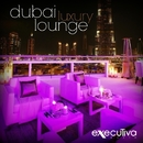 Dubai Luxury Lounge/Club House Masters & Axel Brole & Jorgen Guru & Lounge Masters & TRB Tune Machine & Playa Coolers & Moonshine Project & Costez Ensemble & Luca Donati & Smooth Soul Sound & Beach House Masters