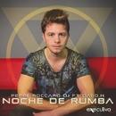 Noche De Rumba (feat. Dago.H) - Single/Peppe Roccaro DJ