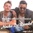Noche De Rumba/Daniel Tek & Roccaro Deejay