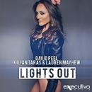 Lights Out/David Peel & Kilian Taras & Lauren Mayhew & Buck & Larry & The Riberaz & Jim Cerrano