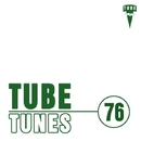 Tube Tunes, Vol. 76/AZART & Sam Killer & A.Su & Mr. Teddy & J. Night & Andrejs Jumkins & Space Energie & J Adsen & Chagochkin & Glin Vok & Trend 5