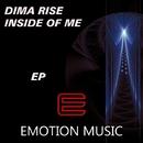 Inside Of Me/Dima Rise
