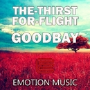 Goodbay/The-Thirst For-Flight