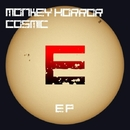 Cosmic EP/Monkey Horror