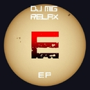 Relax EP/Dj MiG