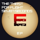 Seven Seconds Of Happiness EP/The-Thirst For-Flight