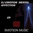 Mental Affection/Dj Emotion