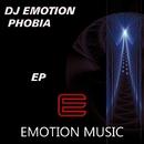 Phobia/Dj Emotion