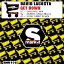 Get Down/David Lacosta & Dennis Cruz & Yony Uribe