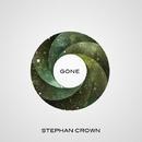 Gone/Stephan Crown & Big Lorenz