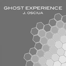 Ghost Experience/Stephan Crown & J. OSCIUA