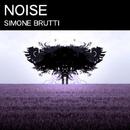 Noise - Single/Simone Brutti