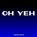 Oh Yeh - Single/Stephan Crown