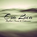 Esa Loca - Single/Stephan Crown & Dobermax