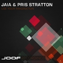 Use Your Imagination (Array)/Jaia and Pris Stratton