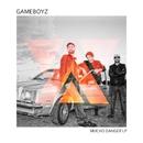 Mucho Danger/Gameboyz