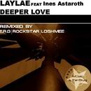 Deeper Love/Laylae