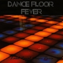 Dance Floor Fever Volume 3/Royal Music Paris & Candy Shop & Jeremy Diesel & Nightloverz & Pyramid Legends & Various & MISTER P & Elefant Man & Brother D