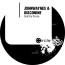 Beat My House/Johnwaynes and Disconine