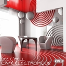 Café Électronique Vol.1/Dee C'rell