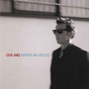 Rooftops and Satellites/Colin James