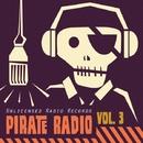 Pirate Radio Vol.3/Giulio Lnt & Helen Brown & Nino Pipito' & Stefano Panzera & Rarek & Dhyan Droik & Menny Fasano & Alessio Collina & Les Psss & K. Punkt