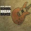 School Break Dance/Stas Exstas