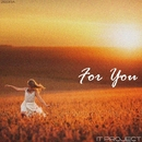 For You - Single/IT PROJECT