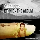 Ethnic - The Album/Glender