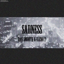 Sadness - Single/Dan Smooth & Elena T