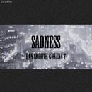 Sadness - Single/Dan Smooth & Elena T