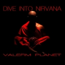 Dive Into Nirvana/Valefim Planet