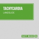 Landslide - Single/Tachycardia