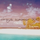 Niraya Summer 2015/Glender & Tierry & Milex & Gibbon & Mike P. & Lazy Pirates & Burgo