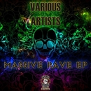 Massive Rave EP/Kwadratt & Dani-k & Hardclash & Battek & Alexs TinMan & Joanna Coelho & Insane