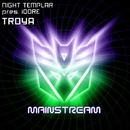 Troya - Single/Night Templar