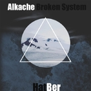 Broken System - Single/Alkache