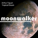 Tropical Dream - Single/Arthur Tiguan
