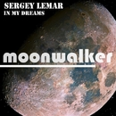 In My Dreams - Single/Sergey Lemar