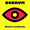 Bodrum/Daniel Lombardo