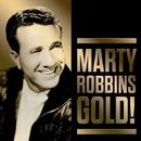 Marty Robbins Gold!/Marty Robbins