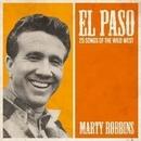 El Paso - 25 Songs Of The Wild West/Marty Robbins
