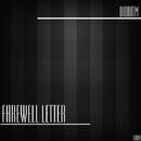 Farewell Letter/Bioritm