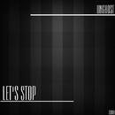 Let's Stop/Unghost