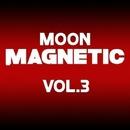 Moon Magnetic, Vol. 3/KastomariN & Cristian Agrillo & CJ Kovalev & DeDrecordz & Dmitry Bereza & MARI IVA & LoDeisi & Foxt & Vitaly Panin & Spak Dine & Designer of feelings & SvicKillaz