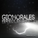 Perfect Storm/Glender & Giomorales