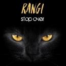 Stop Over/Rangi