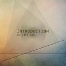 Introduction - Single/DJ LIFE NIK